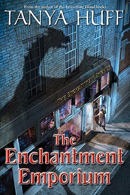 The Enchantment Emporium by Tanya Huff.