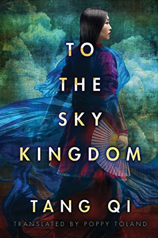 To the Sky Kingdom by Tang Qi Gong Zi